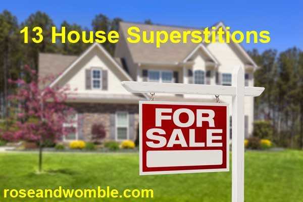 13 House Selling Superstitions