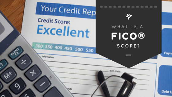 What is a FICO score? Rose & Womble Realty Company
