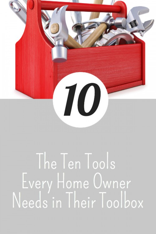 the top ten tools every home owner needs
