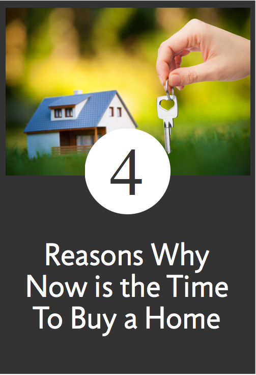 Four Great Reasons To Buy a Home Now