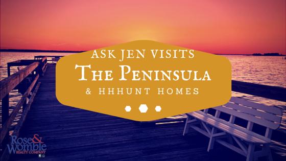 Ask Jen Visits Peninsula RWNewHomes.com