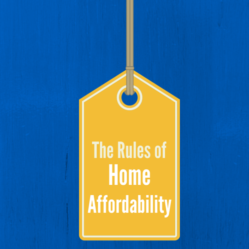 Mortgage School: The Rules of Home Affordability