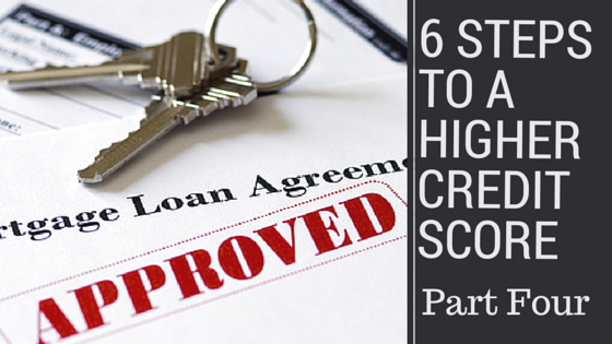Ways to Increase Your Credit Score: Part 4 Have a Long Credit History
