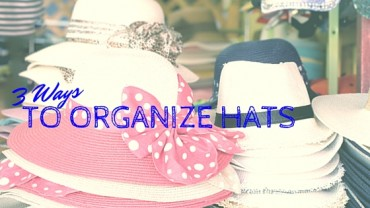 3 Ways to Organize Hats