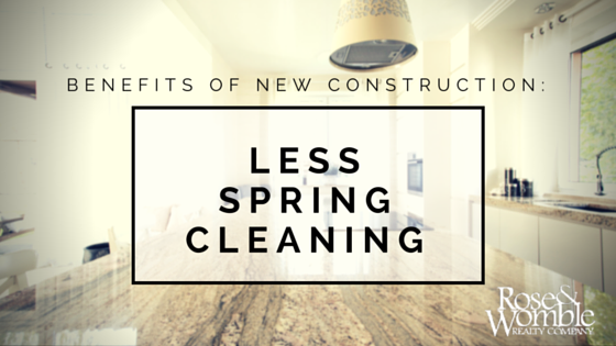 Benefits of New Construction: Less Spring Cleaning!
