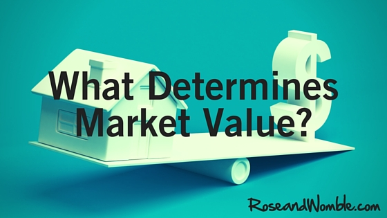 What Determines the Market Value of a Home?