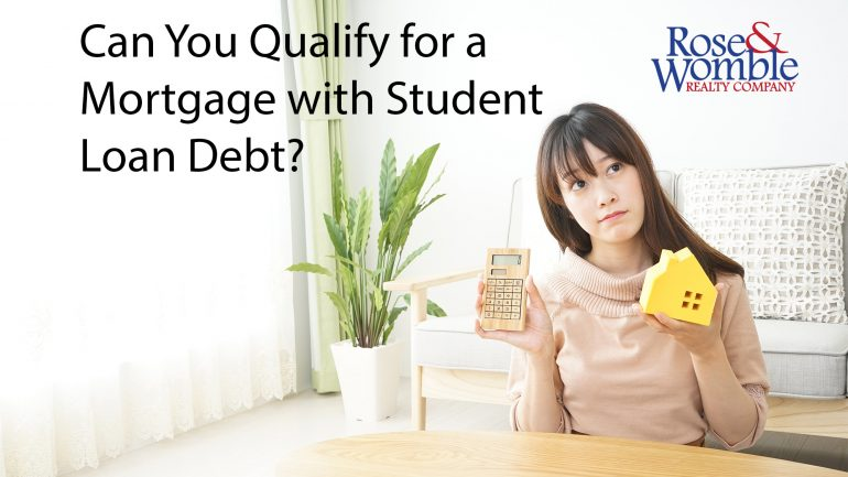 Qualify for Mortgage with Student Loans – Student Loans and Buying a House