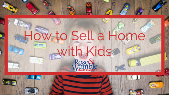 How to Sell Your House When You Have Kids