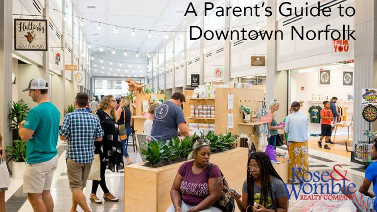 A Parent's Guide to Downtown Norfolk
