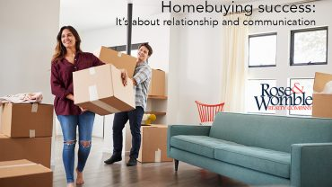 Homebuying success: It's about relationship, communication