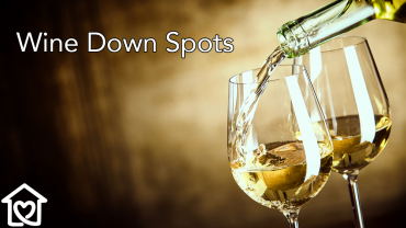 Just a Few of our Favorite Wine Down Spots