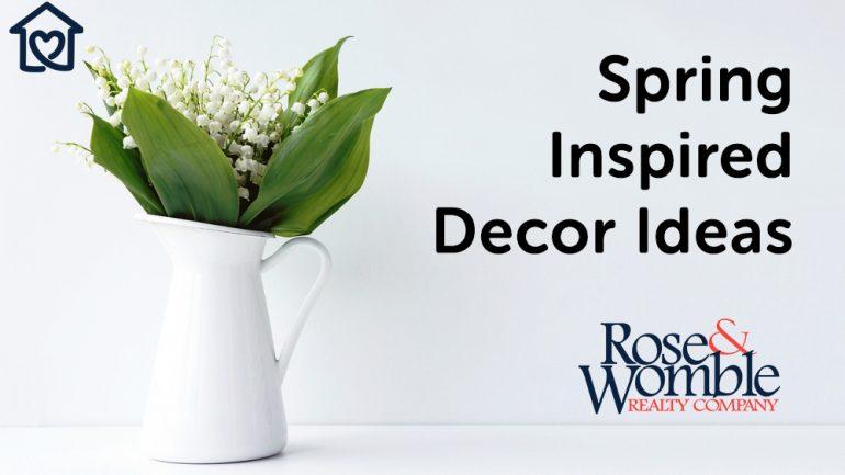 Spring Inspired Decor Ideas