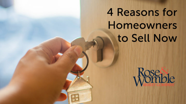 4 Reasons for Homeowners to Sell Now