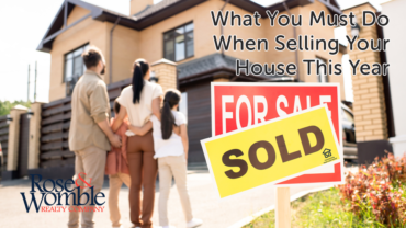 What You Must Do When Selling Your House This Year