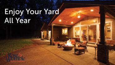 Enjoy Your Yard All Year