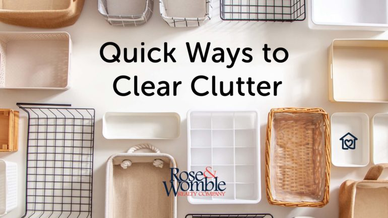 Quick Ways to Clear Clutter